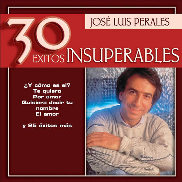 José Luis Perales - Jose Luis Perales - 30 Exitos Insuperables (iTunes Plus AAC M4A) (Album)