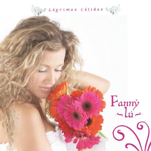 Fanny Lu – Lagrimas Calidas (iTunes Plus AAC M4A) (Album