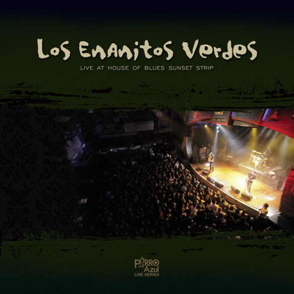 Los Enanitos Verdes – Live At House of Blues, Sunset Strip (Live Nation Studios) (iTunes Plus AAC M4A) (Album)